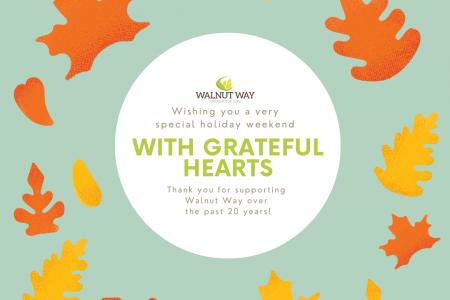 Happy Thanksgiving from the Walnut Way Center Team!